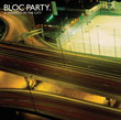 Bloc Party : A Weekend In the City
