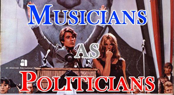 Musicians as Politicians