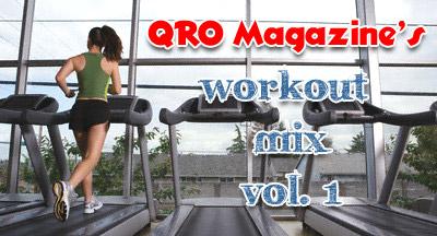 QRO Workout Mix Vol. 1