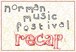 Norman Music Festival Recap