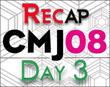 CMJ 2008 Day Three Recap