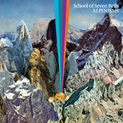 School Of Seven Bells : Alpinisms
