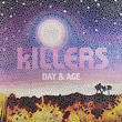 Killers : Day & Age