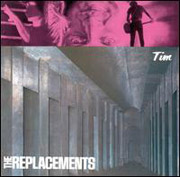 The Replacements : Tim (Deluxe Edition)