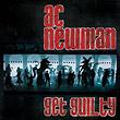 A.C. Newman : Get Guilty