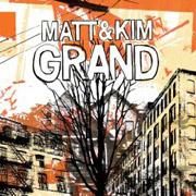 Matt & Kim : Grand