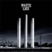 White Lies : To Lose My Life