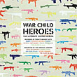 War Child : Heroes