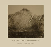 Great Lake Swimmers : Lost Channels
