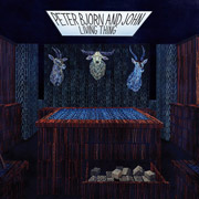 Peter Bjorn and John : Living Thing