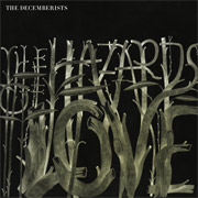 The Decemberists : The Hazards of Love