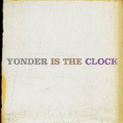 The Felice Brothers : Yonder Is the Clock
