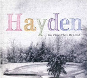 Hayden : The Place Where We Lived