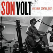 Son Volt : American Central Dust