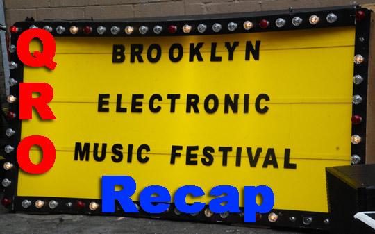 Brooklyn Electronic Music Festival Recap