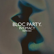 Bloc Party : Intimacy Remixed