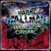 Mark Mallman : Invincible Criminal