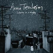 Anna Ternheim : Leaving On a Mayday