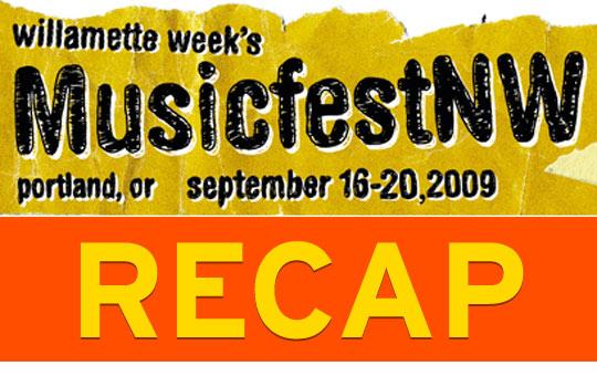 Music Fest NW 2009 Recap