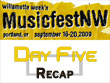 Music Fest NW Day Five