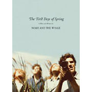 Noah & The Whale : The First Days of Spring