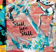 Still Life Still : Girls Come Too