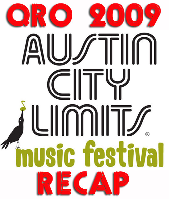 Austin City Limits 2009 Recap