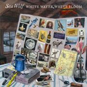 Sea Wolf : White Water, White Bloom