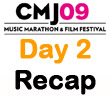 CMJ 2009 Day 2 Recap