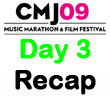CMJ 2009 Day 3 Recap