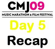 CMJ 2009 Day Five Recap