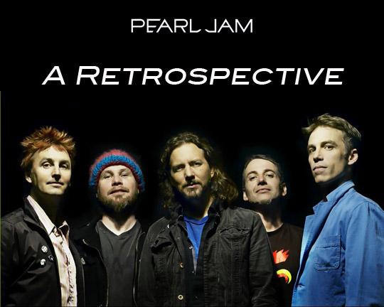 Pearl Jam : A Retrospective