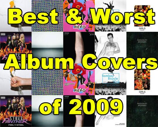 Best & Worst Album Covers of 2009