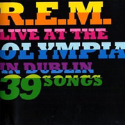 R.E.M. : Live at The Olympia