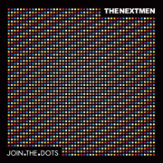 The Nextmen : Join The Dots