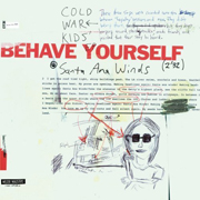 Cold War Kids : Behave Yourself EP
