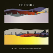 Editors : In This Light and On This Evening
