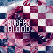 Surfer Blood : Astro Coast