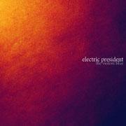 Electric President : The Violent Blue