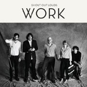 Shout Out Louds : Work
