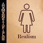The Magnetic Fields : Realism