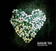 Alkaline Trio : This Addiction