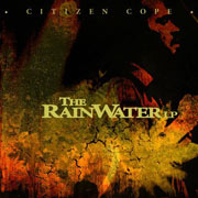 Citizen Cope : The Rainwater LP