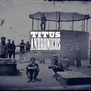 Titus Andronicus : The Monitor