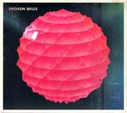 Broken Bells : Broken Bells