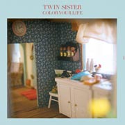 Twin Sister : Color Your Life