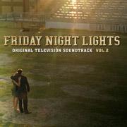 Friday Night Lights Soundtrack, Vol. 2