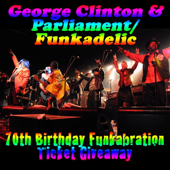 George Clinton Ticket Giveaway