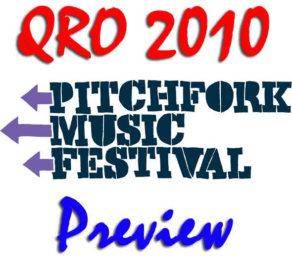 Pitchfork 2010 Festival Preview