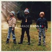 Wolf Parade : Expo 86
